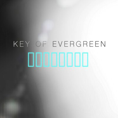 Key of Evergreen
